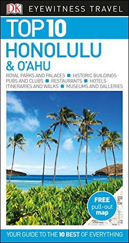Top 10 Honolulu and O'ahu (DK Eyewitness Travel Guide)