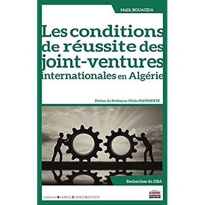 Les conditions de réussite des joint-ventures internationales en Algérie (Business Science Institute)