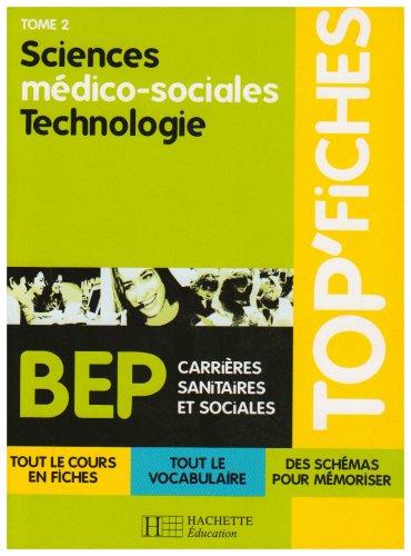 Sciences médico-sociales Technologie : Tome 2