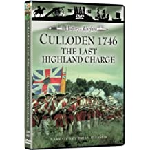 Culloden 1746: The Last Highland Charge
