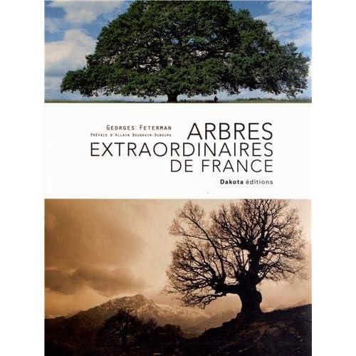 ARBRES EXTRAORDINAIRES FRANCE