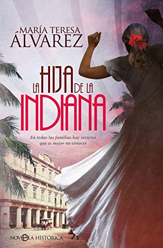La hija de la indiana por María Teresa Álvarez