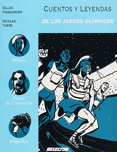 Cuentos y leyendas de los juegos olimpicos / Tales and Legends of the Olympic Games par Gilles Massardier