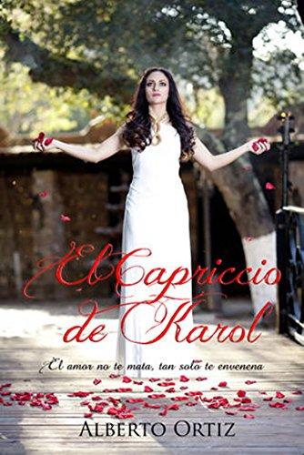 El Capriccio de Karol por Alberto Ortiz