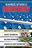 Baseball America 2018 Directory: Who's Who in Baseball, and Where to Find Them (Baseb...