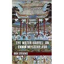 The Water Barrel: An Ennin Mystery #14 (English Edition)