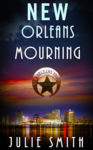 New Orleans Mourning: #1, Skip Langdon Mystery Series (The Skip ...