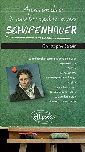 Apprendre à philosopher avec Schopenhauer
