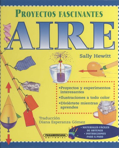 Aire (Fascinating Science Projects) por Sally Hewitt