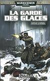 La Garde impériale, Tome 1 - La garde des glaces