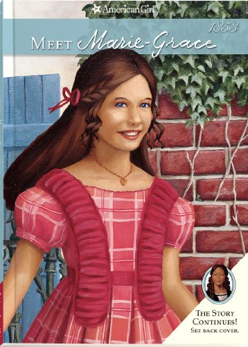 (Meet Marie-Grace (American Girl Collection, Band 1))