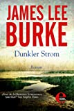 Dunkler Strom (Billy Bob Holland 1) von James Lee Burke