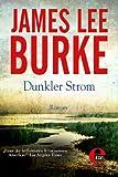 'Dunkler Strom (Billy Bob Holland 1)' von James Lee Burke