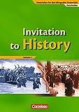 Materialien für den bilingualen Unterricht - Geschichte: Ab 8. Schuljahr - Invitation to History - Volume 2: From the End of the First World War to the Age of Globalization. Schülerbuch