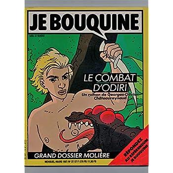 Je Bouquine. Mensuel / Mars 1987 / N° 37. Sommaire : Le roman du mois : 'Le combat d' Odiri' - Humour : Raphaël et les timbrés - Bouquins à choisir - Jeux - Courrier / Blagues à gogo - Dossier littérature.