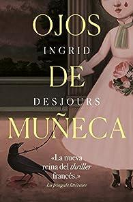 Ojos de muñeca par Ingrid Desjours