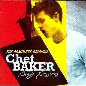 The Complete Original Chet Baker Sings