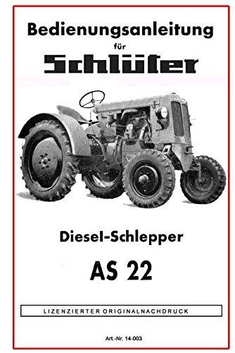 Schlüter Dieselschlepper AS 22   Bedienungsanleitung
