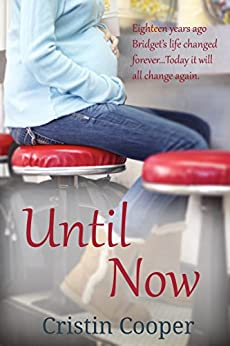 Until Now: Until Series Book 1 (English Edition) par [Cooper, Cristin]