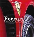 Ferrari 70. Settanta vetture che hanno fatto la storia
