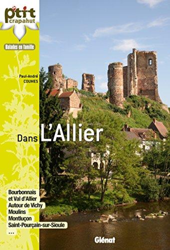 Dans l'Allier: Bourbonnais, Val d'Allier