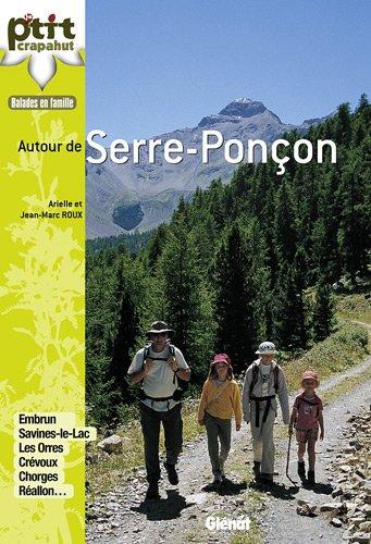 Balades en famille autour de Serre-Ponçon par Arielle Roux, Jean-Marc Roux