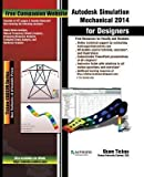 [{ Autodesk Simulation Mechanical 2014 for Designers By Technologies, Cadcim ( Author ) Mar - 24- 2014 ( Paperback ) } ]