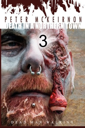 Death in a Northern Town 3: Dead Man Walking