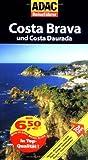 ADAC Reiseführer Costa Brava: und Costa Daurada - Elke Homburg, Thomas Staender