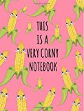 This is a very corny notebook: Composition Book for School,Wide Ruled:120 pages, 9-3/4 x 7-1/2 for school student/teache