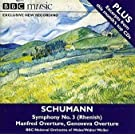 Schumann: Symphony No. 3 (Rhenish) Manfred Overture, Genoveva Overture