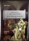 Der Fluch von Azincourt Buch 1: Das Ende einer Zeit