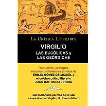 Las Bucolicas y Las Georgicas de Virgilio, Coleccion La Critica Literaria Por El Celebre Critico Literario Juan Bautista Bergua, Ediciones Ibericas