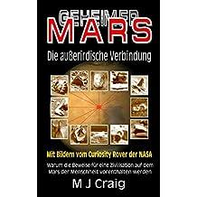Geheimer Mars: Die außerirdische Verbindung