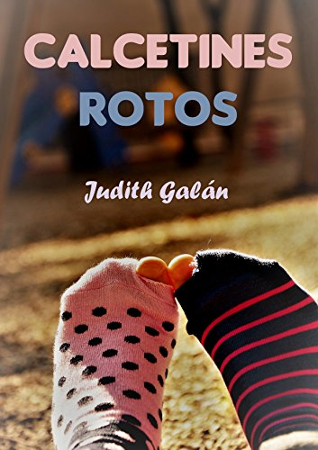 CALCETINES ROTOS (Spanish Edition)