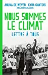 Nous sommes le climat par de Wever