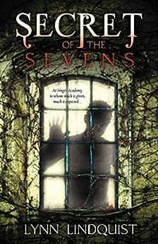 Secret of the Sevens by [Lindquist, Lynn]