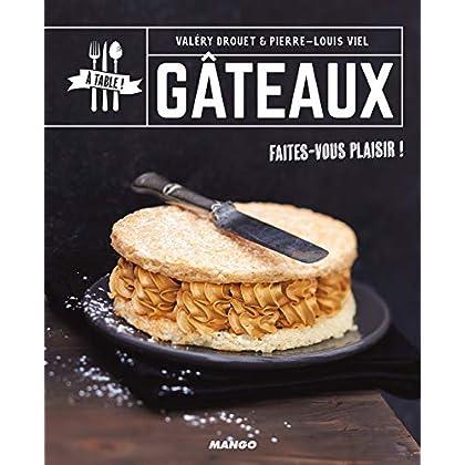 Gâteaux (A table !)