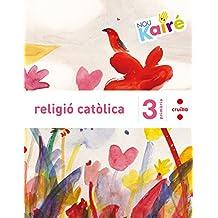 Religió catòlica. 3 Primària. Nou Kairé