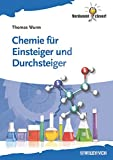 Die besten Chemie Lehrbücher - Chemie für Einsteiger und Durchsteiger (Verdammt clever!) Bewertungen