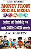 Money From Social Media - Social Media Manager: top tools and tips to help you make 00 to 10,000 a month