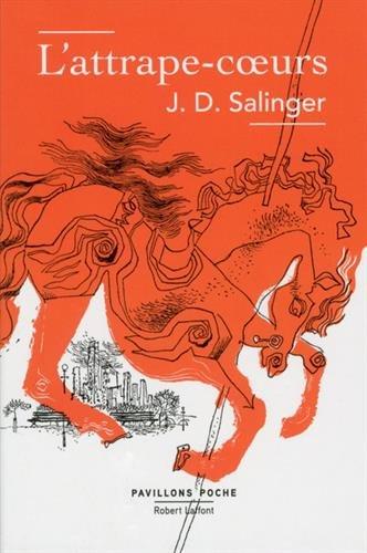 L'Attrape-cœurs par J. D. SALINGER