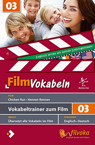 Filmvokabeln: Vokabeltrainer zum Film 03: Chicken Run - Hennen Rennen