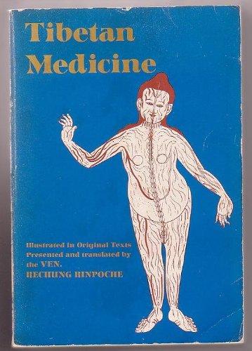 Tibetan Medicine: Illustrated in Original Texts