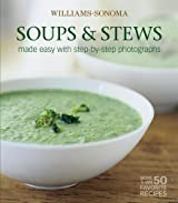 Williams-Sonoma Mastering: Soups & Stews by Marie Simmons (2005-11-01)