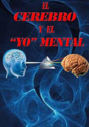 El cerebro y el yo mental par Mariano Martínez Ros
