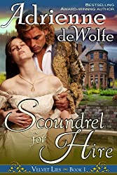 Scoundrel for Hire (Velvet Lies, Book 1) (English Edition)