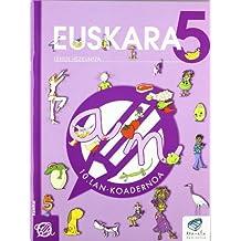 Txanela 5 - Euskara 5. Lan-koadernoa 10 - 9788497833639