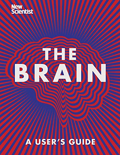 The Brain: A User's Guide por New Scientist New Scientist