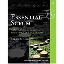 Essential Scrum: A Practical Guide to the Most Popular Agile Process [ ESSENTIAL SCRUM: A PRACTICAL GUIDE TO THE MOST POPULAR AGILE PROCESS BY Rubin, Kenneth S. ( Author ) Aug-05-2012[ ESSENTIAL SCRUM: A PRACTICAL GUIDE TO THE MOST POPULAR AGILE PROCESS [ ESSENTIAL SCRUM: A PRACTICAL GUIDE TO THE MOST POPULAR AGILE PROCESS BY RUBIN, KENNETH S. ( AUTHOR ) AUG-05-2012 ] by Rubin, Kenneth S. (Author ) on Aug-05-2012 Hardcover